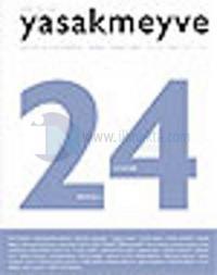 Yasakmeyve Sayı: 24 İki Aylık Şiir Dergisi
