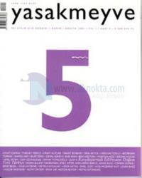 Yasakmeyve Sayı: 5 İki Aylık Şiir Dergisi