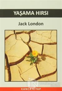 Yaşama Hırsı Jack London