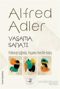 Yaşama Sanatı Alfred Adler