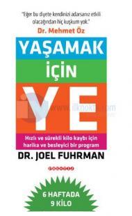 Yaşamak İçin Ye Joel Fuhrman