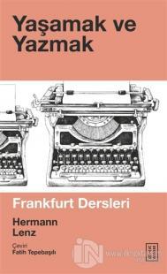 Yaşamak ve Yazmak Hermann Lenz