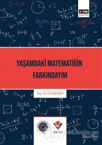 Yaşamdaki Matematiğin Farkındayım