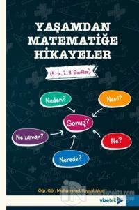 Yaşamdan Matematiğe Hikayeler (5., 6., 7., 8. Sınıflar)