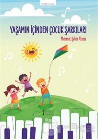 Yaşamın İçinden Çocuk Şarkıları