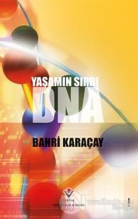 Yaşamın Sırrı DNA %10 indirimli Bahri Karaçay