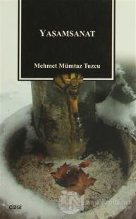 Yaşamsanat %10 indirimli Mehmet Mümtaz Tuzcu
