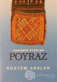 Yaşanmış Öyküler Poyraz Rüstem Arslan