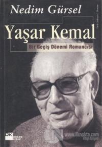 Yaşar Kemal Bir Geçiş Dönemi Romancısı