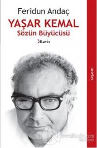 Yaşar Kemal - Sözün Büyücüsü