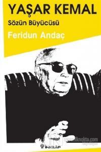 Yaşar Kemal: Sözün Büyücüsü