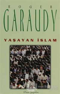 Yaşayan İslam %22 indirimli Roger Garaudy