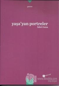 Yaşa'yan Portreler