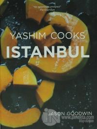 Yashim Cooks Istanbul (Ciltli)