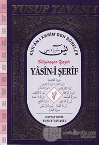 Yasin-i Şerif Kur'an-ı Kerim'den Süreler Fihristsiz Bilgisayar Yazılı (D55/A)