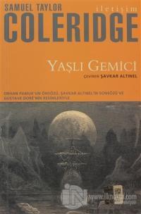 Yaşlı Gemici %15 indirimli Samuel Taylor Coleridge
