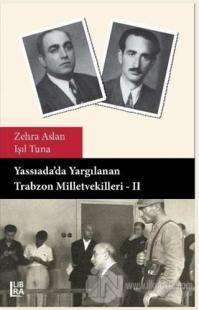Yassıada'da Yargılanan Trabzon Milletvekilleri - 2 %5 indirimli Zehra