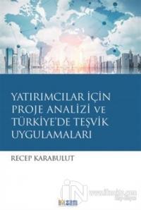 Yatırımcılar İçin Proje Analizi ve Türkiye'de Teşvik Uygulamaları %15