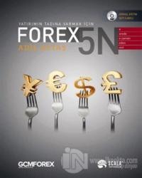 Yatırımın Tadına Varmak İçin: Forex 5N (Ciltli)