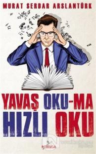 Yavaş Okuma, Hızlı Oku