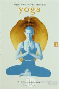 Yaygın Hastalıkların Tedavisinde Yoga