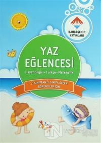 Yaz Eğlencesi: Hayat Bilgisi - Türkçe - Matematik
