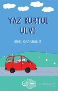 Yaz Kurtul Ulvi