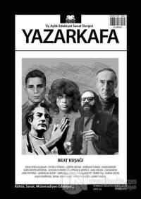 Yazar Kafa Üç Aylık Edebiyat ve Sanat Dergisi Sayı: 22 (Temmuz-Ağustos-Eylül) 2018