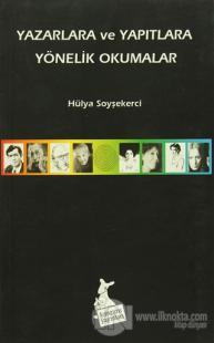 Yazarlara ve Yapıtlara Yönelik Okumalar