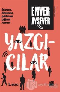 Yazgıcılar Enver Aysever