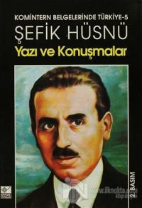 Yazı ve Konuşmalar Komintern Belgelerinde Türkiye - 5