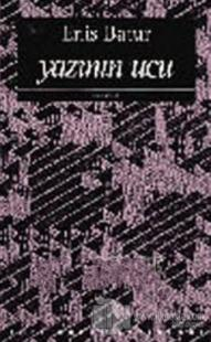 Yazının Ucu Yazınsal Denemeler 1976-1993