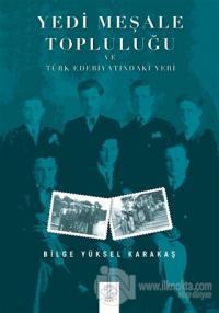Yedi Meşale Topluluğu ve Türk Edebiyatındaki Yeri