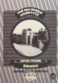 Yedi Tepe İstanbul Öyküleri - 7 / Barışa Yolculuk : Samatya