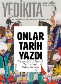 Yedikıta Aylık Tarih ve Kültür Dergisi Sayı: 146 Ekim 2020