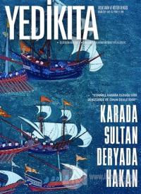 Yedikıta Aylık Tarih ve Kültür Dergisi Sayı: 152 Nisan 2021 Kolektif