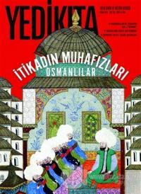 Yedikıta Tarih ve Kültür Dergisi Sayı: 128 Nisan 2019