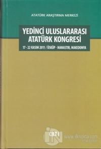 Yedinci Uluslararası Atatürk Kongresi Cilt: 1 (Ciltli)