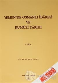 Yemen'de Osmanlı İdaresi ve Rumüzi Tarihi ( 2 Kitap Takım )
