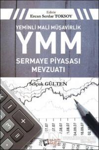Yeminli Mali Müşavirlik YMM Sermaye Piyasası Mevzuatı (Ciltli)