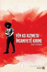 Yen Ko Xizmeta İnsaniyete Kirine