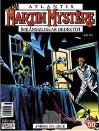 Yeni Atlantis Sayı: 50 Aniden Bir Gece Martin Mystere İmkansızlıklar Dedektifi