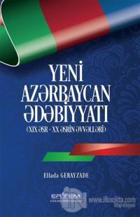 Yeni Azerbaycan Edebiyyatı (Azerice)