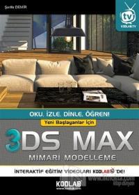 Yeni Başlayanlar İçin 3DS Max Mimari Modelleme