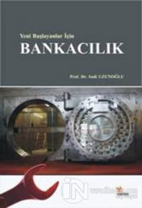 Yeni Başlayanlar İçin Bankacılık