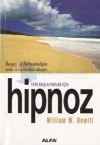 Yeni Başlayanlar İçin Hipnoz