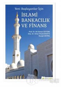 Yeni Başlayanlar İçin İslami Bankacılık ve Finans