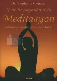 Yeni Başlayanlar İçin Meditasyon