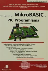 Yeni Başlayanlar İçin Mikrobasic ile PIC Programlama Hikmet Şahin