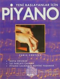 Yeni Başlayanlar İçin Piyano